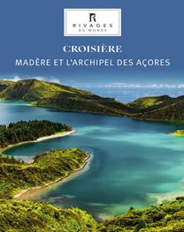 Croisière Madère Açores